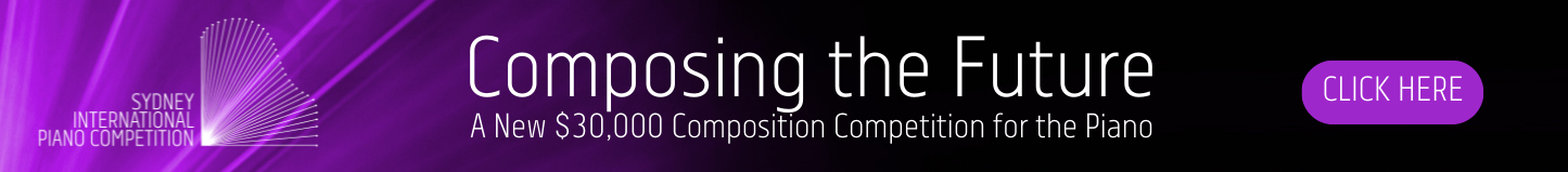 Composing the Future - a new $30,000 composing competition for the piano - click here